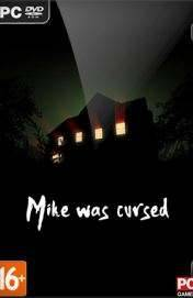 Mike was Сursed