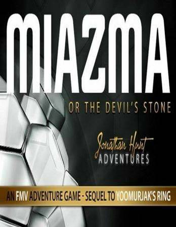 MIAZMA or the Devil's Stone