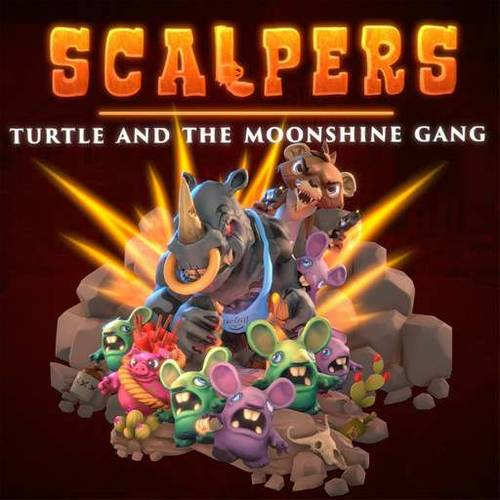 SCALPERS - Turtle & the Moonshine Gang