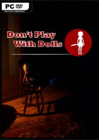 Don't Play With Dolls