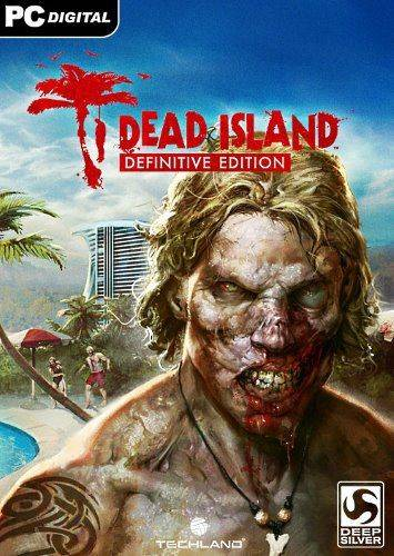 Dead Island and Dead Island Riptide Definitive Edition
