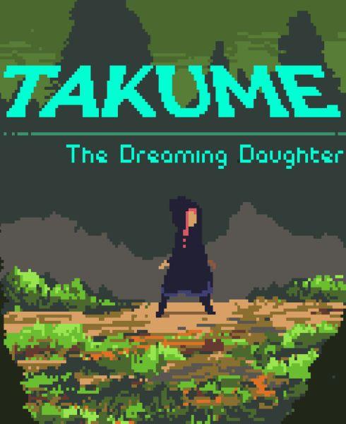 Takume: The Dreaming Daughter