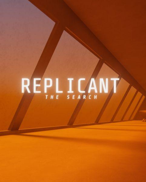 Replicant: The Search