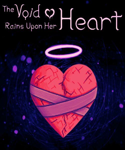 Обложка The Void Rains Upon Her Heart