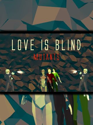 Обложка Love is Blind: Mutants