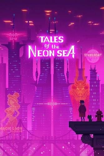 Tales of the Neon Sea - Chapters 1-3