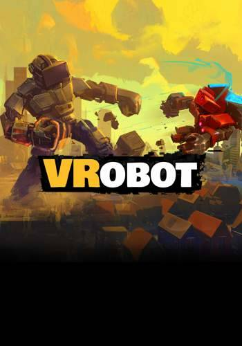 VRobot: VR Giant Robot Destruction Simulator
