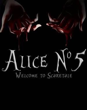 Welcome to Scaretale: Alice №5