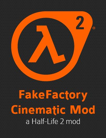 Extra Chapters for FakeFactory Cinematic Mod 2013