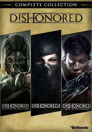 Антология Dishonored: Complete Collection