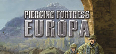Piercing Fortress Europa