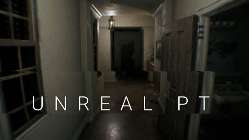 Обложка Unreal PT / Unreal P.T. / Silent Hills Playable Teaser