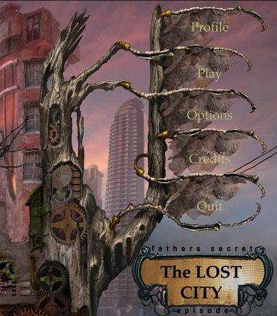 Fathers Secret: The Lost City - Episode One