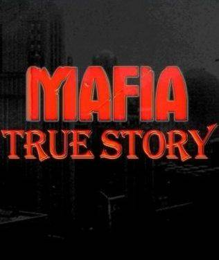 Mafia: The City of Lost Heaven - True Story