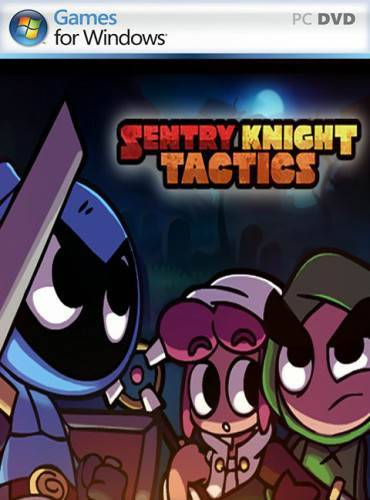 Sentry Knight Tactics / Тактика караульных рыцарей