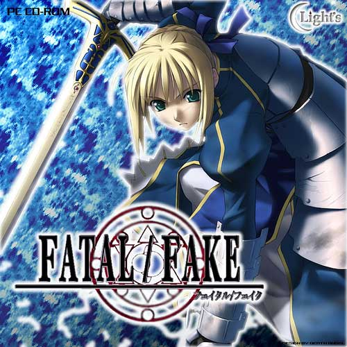 Fatal/Fake (Fate/Stay Night)