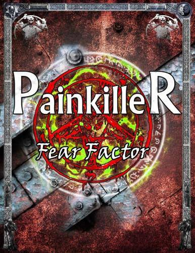Painkiller: Fear Factor