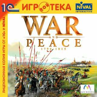 War and Peace: 1796–1815 / War and Peace