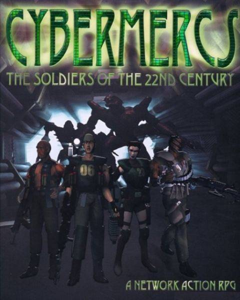 Обложка Cybermercs: The Soldiers of the 22nd Century