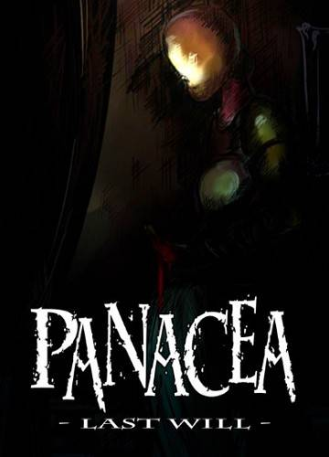 Panacea: Last Will Chapter 1