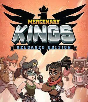 Обложка Mercenary Kings Reloaded Edition