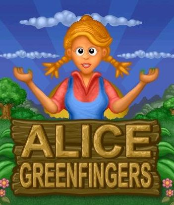 Alice Greenfingers 1 and 2